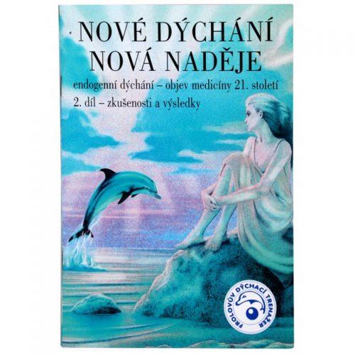 """Kniha """"Nové dýchání nová nadejě"""", 2. časť"""